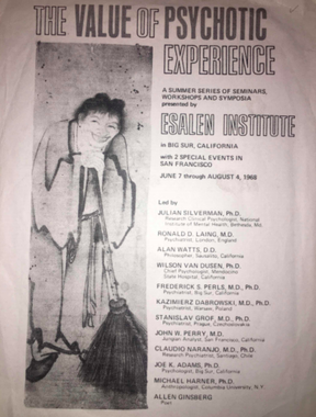 Esalen Institute 1968 poster titled The Value of Psychotic Experience. There is a hand-drawn image of a person smiling with a robe on holding a broom. There is a list of doctors who were to present at this event.